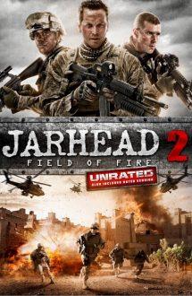 Jarhead 2: Field of Fire – Pușcași marini 2: Înapoi în iad (2014)