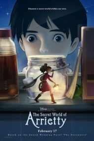 The Secret World of Arrietty – Lumea secretă a lui Arrietty (2010)