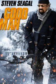 A Good Man – Ultima confruntare (2014)