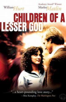 Children of a Lesser God – Copii unui Dumnezeu mai mic (1986)