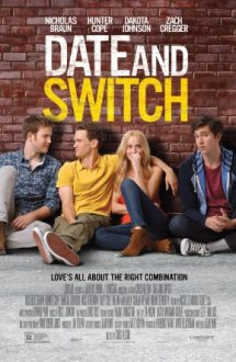 Date and Switch – Liber la combinații (2014)