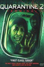 Quarantine 2: Terminal – Carantina 2: Terminalul (2011)