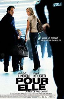 Anything for Her – Totul pentru ea (2008)
