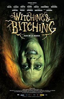 Witching and Bitching (2013)