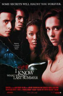 I Still Know What You Did Last Summer – N-am uitat ce-ai făcut astă-vară (1998)