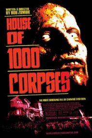 House of 1000 Corpses – Casa celor o mie de cadavre (2003)
