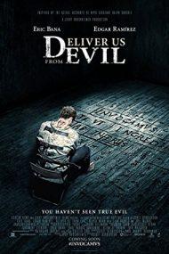 Deliver Us from Evil – …și ne izbăvește de Cel Rău (2014)