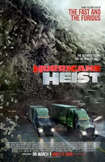 The Hurricane Heist – Cod roşu de jaf (2018)