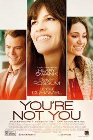 You're Not You – Nu ești tu (2014)