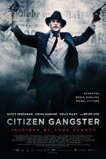 Citizen Gangster – Edwin Boyd (2011)