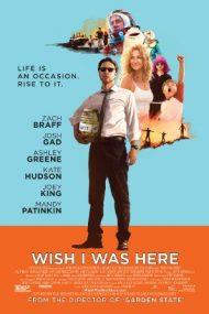 Wish I Was Here – Rolul vieții mele (2014)
