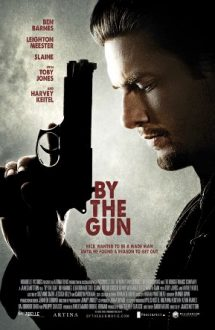 By the Gun – Legea armei (2014)