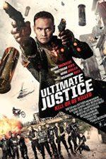 Ultimate Justice – Ultima misiune (2016)