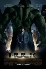 The Incredible Hulk – Incredibilul Hulk (2008)