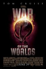 War of the Worlds – Războiul lumilor (2005)