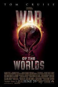 War of the Worlds – Războiul lumilor (2005)