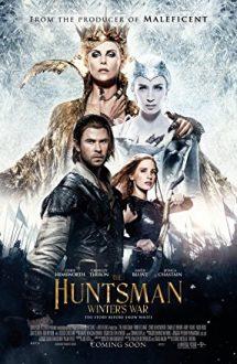 The Huntsman: Winter's War – Războinicul Vânător și Crăiasa Zăpezii (2016)