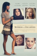 Mothers and Daughters – Mame şi fiice (2016)