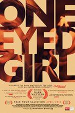 One Eyed Girl (2014)