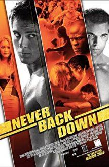 Never Back Down – Nu da înapoi (2008)