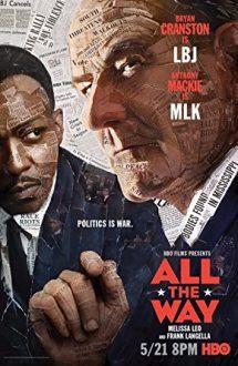 All the Way – Până la capăt (2016)