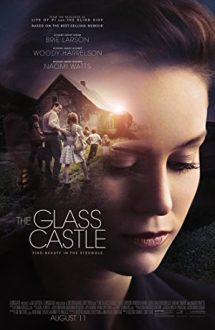 The Glass Castle – Castelul de sticlă (2017)
