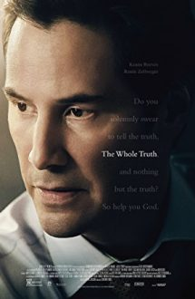 The Whole Truth – Adevărul absolut (2016)
