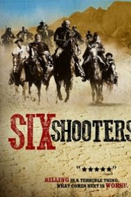 Six Shooters (2010)