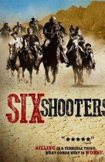 Six Shooters (2010)