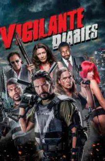 Vigilante Diaries – Cronicile unui justițiar (2016)