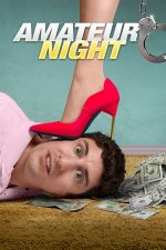 Amateur Night – Tura de noapte (2016)