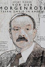 Stefan Zweig: Farewell to Europe – Stefan Zweig: Adio, Europa! (2016)