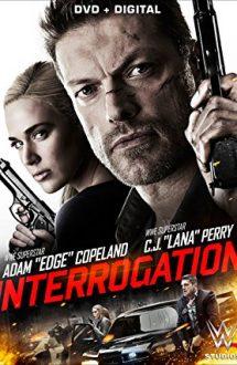 Interrogation – Interogatoriu (2016)