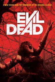Evil Dead – Cartea morților (2013)