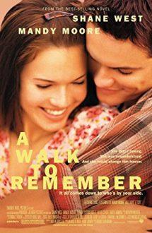 A Walk to Remember – O iubire de neuitat (2002)