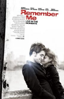 Remember Me – Amintește-ți de mine (2010)