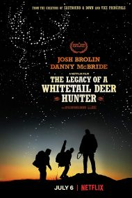 The Legacy of a Whitetail Deer Hunter (2017)