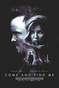 Come and Find Me – Găseşte-mă (2016)