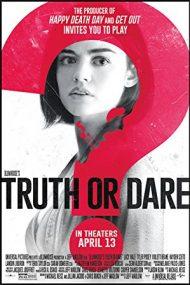 Truth or Dare – Adevăr sau provocare (2018)