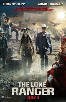 The Lone Ranger – Legenda călărețului singuratic (2013)