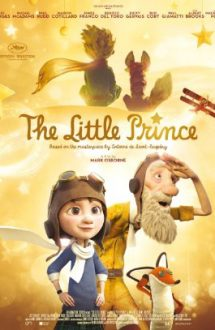 The Little Prince – Micul prinț (2015)