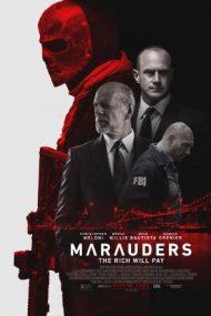 Marauders – Prădătorii (2016)