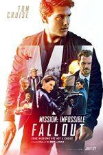 Mission: Impossible. Fallout – Misiune: Imposibilă. Declinul (2018)