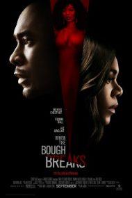 When the Bough Breaks – Când se rupe craca (2016)