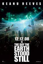 The Day the Earth Stood Still – Ziua în care Pământul se opri (2008)