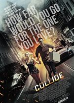 Collide – Coliziunea (2016)