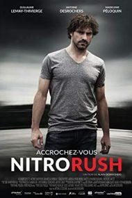 Nitro Rush – Drogul ucigaş (2016)