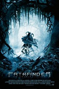 Pathfinder – Între două lumi (2007)