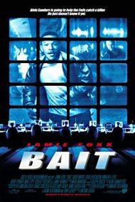 Bait – Momeala (2000)