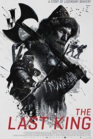The Last King – Ultimul Rege (2016)